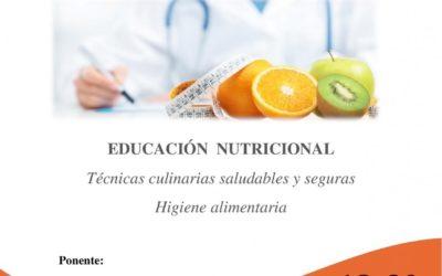"""IX CHARLA SALUDABLE DE ADPLA: """" Educación Nutricional"""" : Técnicas culinarias saludables y seguras. Higiene alimentaria."""
